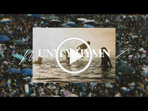 Unity Hymn (Official Lyric Video)