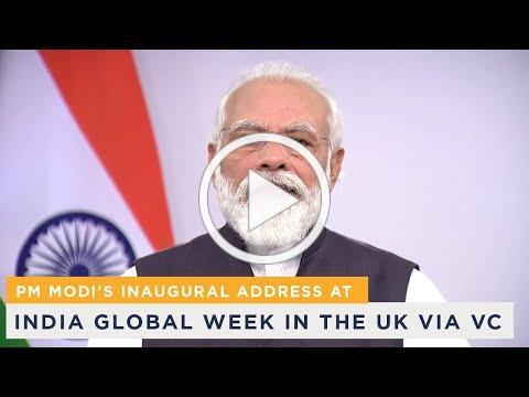 PM Modi's inaugural address at India Global Week in the UK via VC