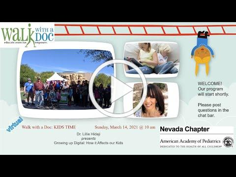 Nevada AAP 14 March 2021 Live Walk with a Doc KIDS TIME