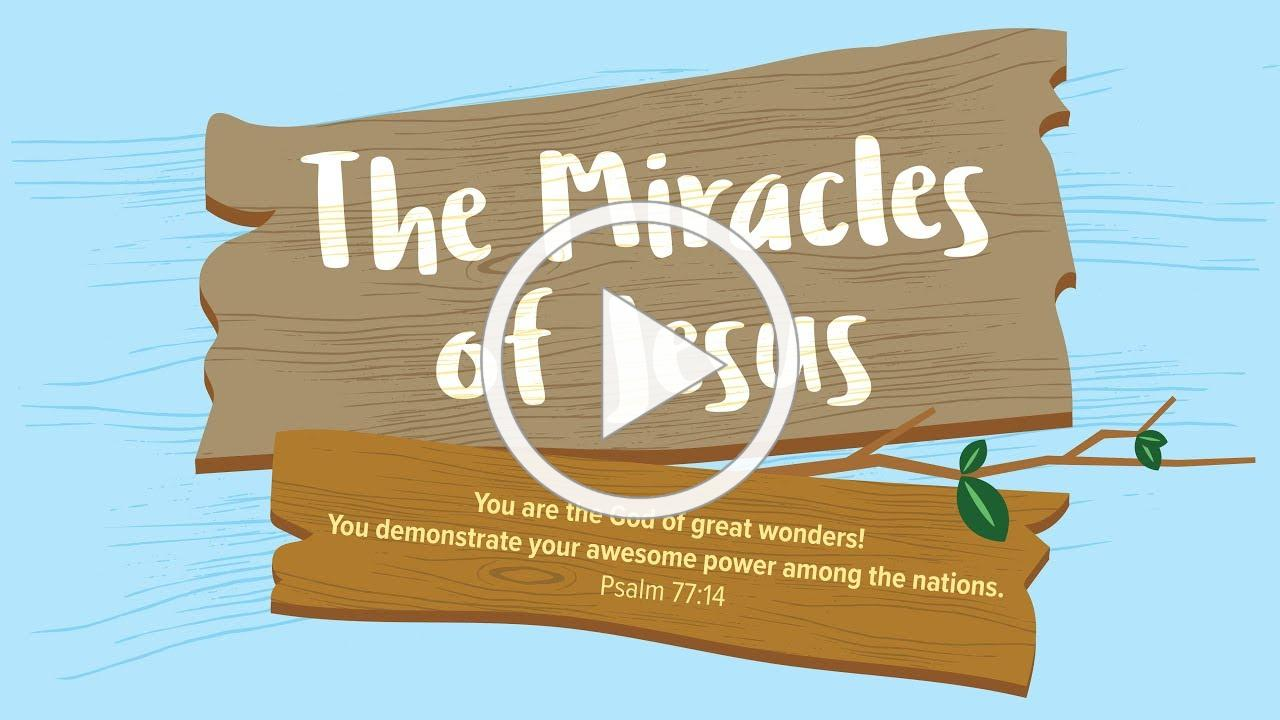 The Miracles of Jesus | Early Childhood Lesson 1