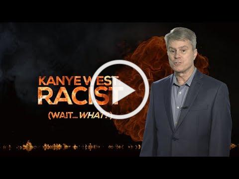 KANYE WEST: RACIST (Wait...what?)