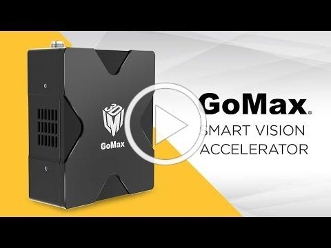 Introducing GoMax® Smart Vision Accelerator