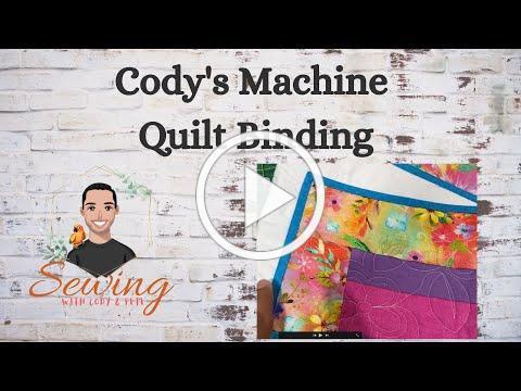 Machine Quilt Binding Cody's way