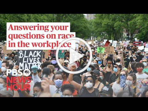 WATCH: Answering your questions on race in the workplace