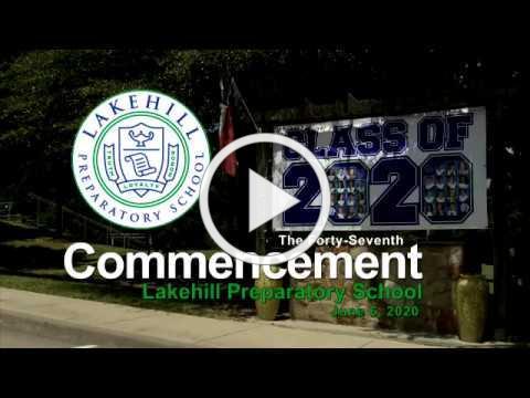 Lakehill Preparatory School Commencement Ceremony 2020 Part 1
