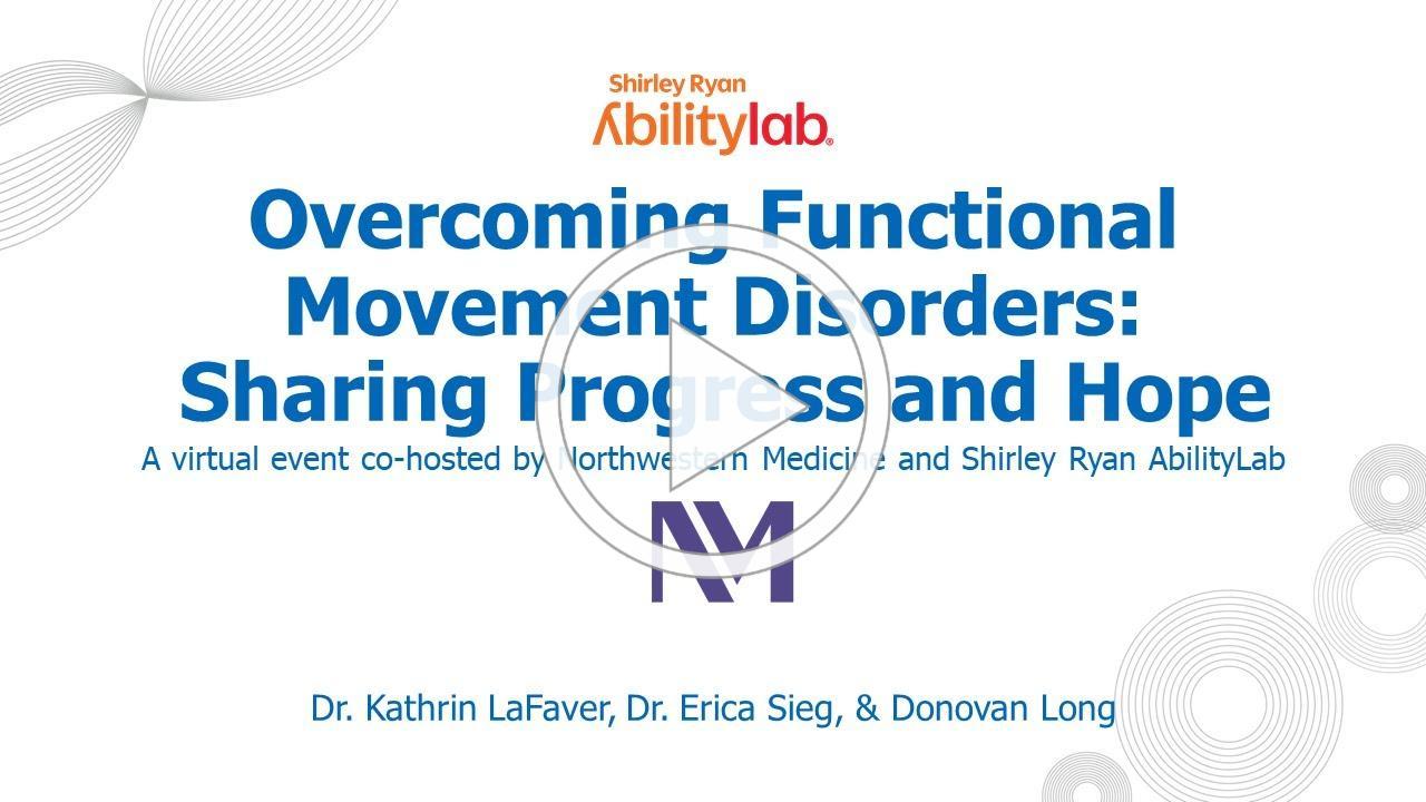 Overcoming Functional Movement Disorder: Sharing Progress and Hope