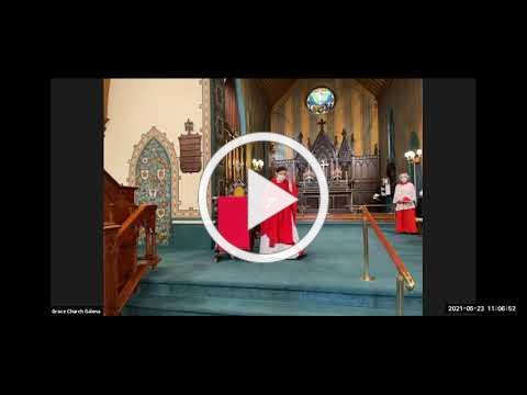 Grace Episcopal Church, Galena IL, Pentecost 5-23-21