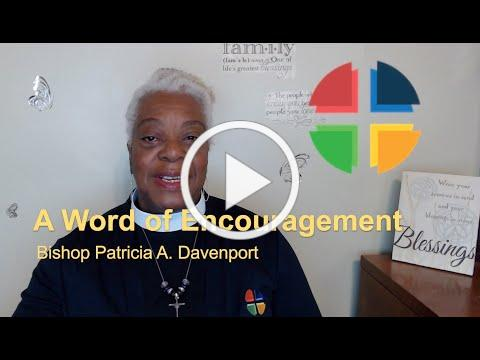 A Word of Encouragement from Bishop Davenport