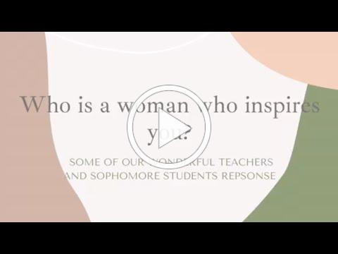 Who is a woman that inspires you?