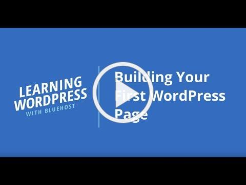 Learning WordPress with Bluehost | Building Your First WordPress Page