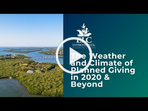 The Weather and Climate of Planned Giving in 2020 & Beyond
