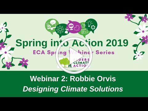 Spring Webinar Series:Webinar 2, Robbie Orvis from Energy Innovation