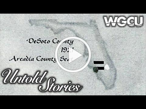 Desoto County, Florida | Untold Stories
