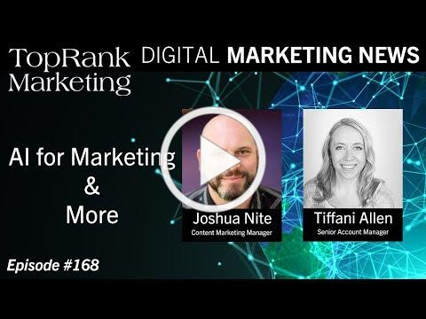 Digital Marketing News 5-31-2019: AI for Marketing & More