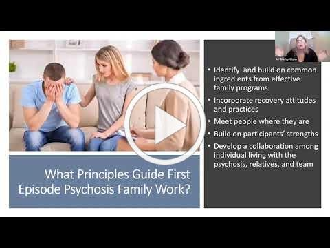 Understanding & Supporting Individuals Experiencing a First Episode of Psychosis & Their Loved Ones