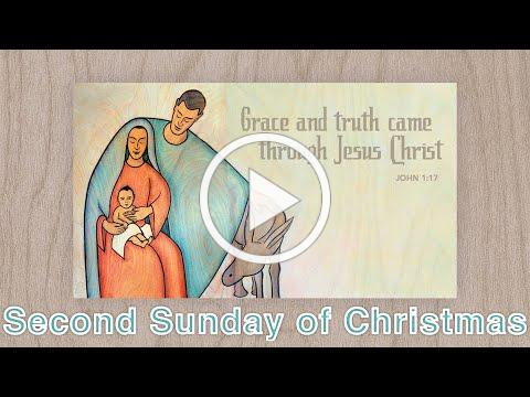 Second Sunday of Christmas - Jan. 3, 2021