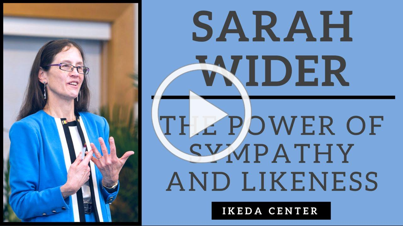 "Sarah Wider - The Power of ""Sympathy and Likeness"""