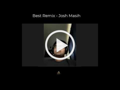 JoshMasihRemixSpeech