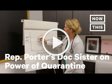 Rep. Katie Porter's Doctor Sister Explains The Power of Social Distancing | NowThis