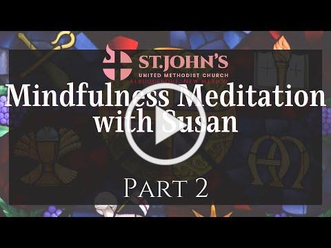 Mindfulness Meditation Part 2 | Christmas at St. John's