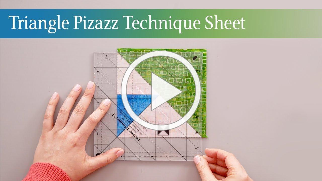Triangle Pizazz Technique