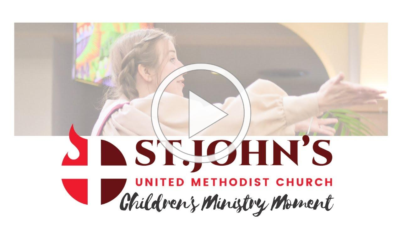 Children's Ministry Moment--May 24, 2020