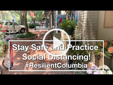 #ResilientColumbia | Stay Safe & Practice Social Distancing