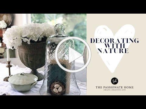 Decorating with Nature | The Idea Ladies