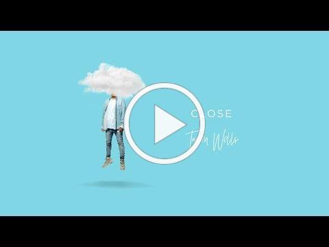 Tauren Wells - Close (feat. Steven Furtick) (Visualizer)