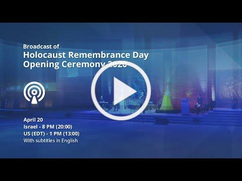 Broadcast of Holocaust Remembrance Day Opening Ceremony 2020