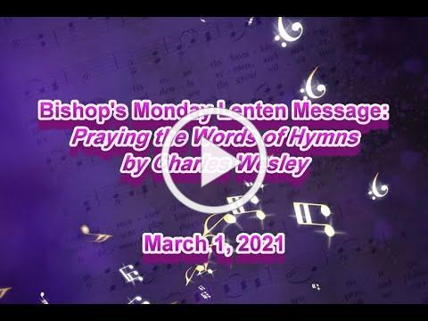 Bishop's Monday Message 3 1 21