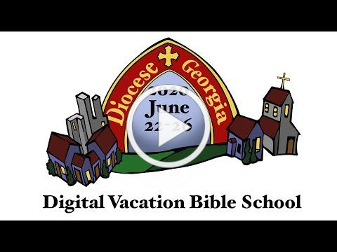 Register for our Digital Vacation Bible School