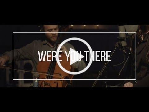 WERE YOU THERE // feat. Andrea Thomas - #VIGIL