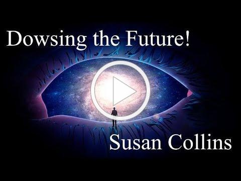Susan Collins How to Dowse the Future