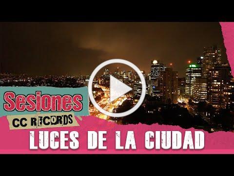 Zona Ganjah - Luces De La Ciudad (Sesiones CC Records) #1