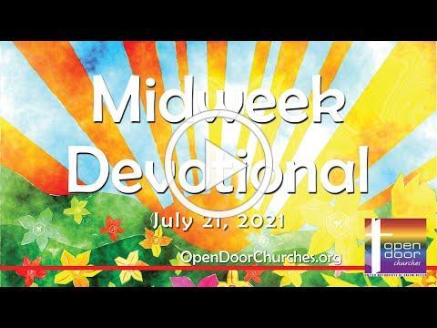 Midweek Devotional for July 21, 2021