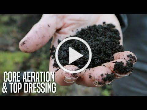 Core Aeration and Top Dressing for Lawn Care