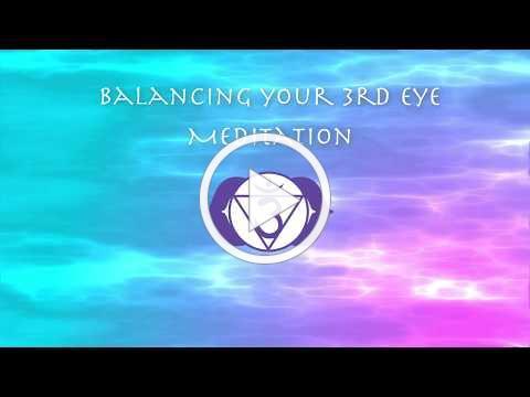 Balancing 3rd Eye Chakra Meditation