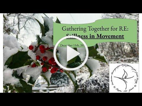 RE Dec. 11: Stillness in movement