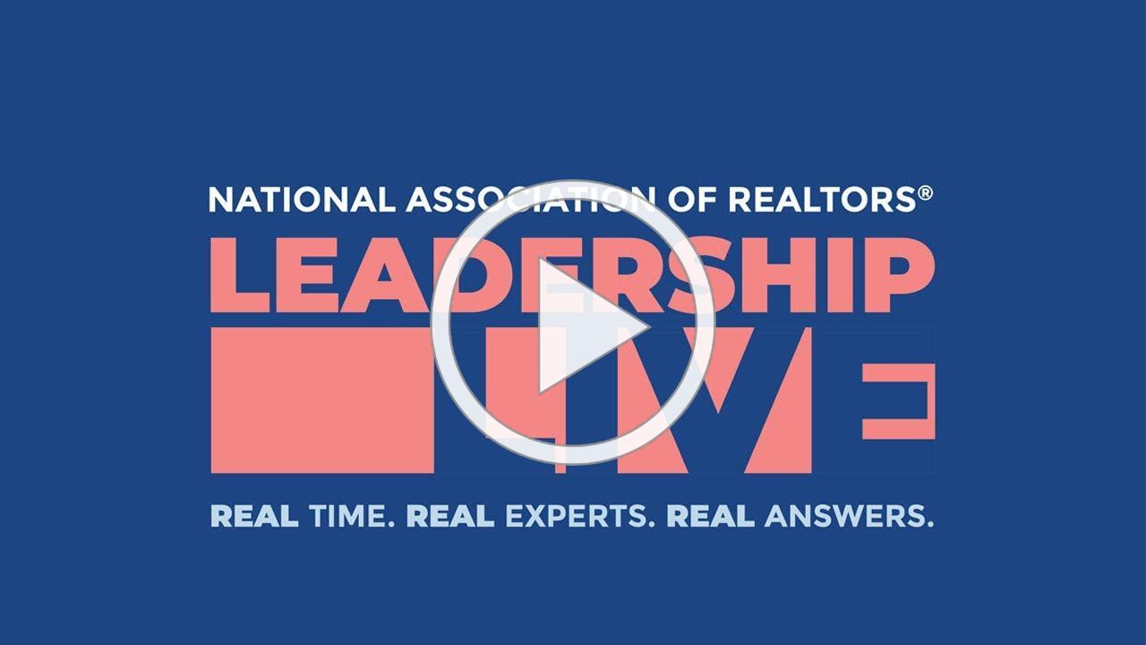 NAR Leadership Live - April 8, 2020