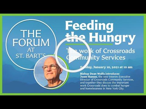 Feeding the Hungry: The Work of Crossroads Community Services | The Forum at St. Bart's