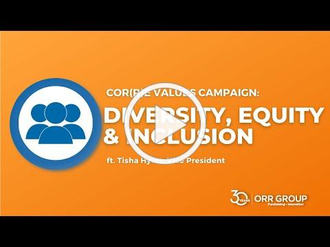 Orr Group's 30th Anniversary Cor(r)e Value: Diversity, Equity & Inclusion with Tisha Hyter