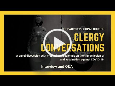 Clergy Conversations: Panel Discussion on COVID-19 Vaccine