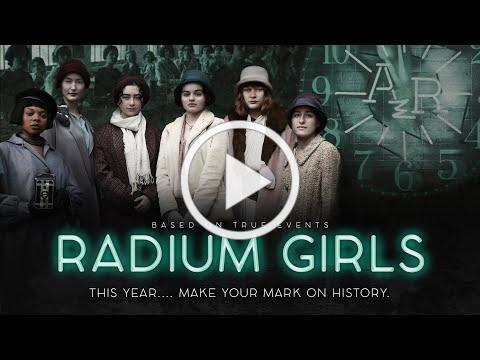 """RADIUM GIRLS"" 2020 OFFICIAL TRAILER"