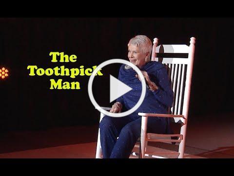 Jeanne Robertson | The Toothpick Man