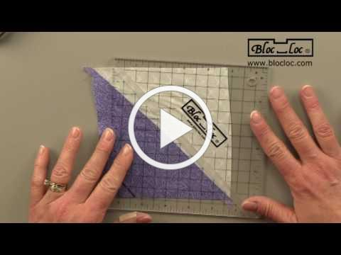 Bloc Loc Half Square Triangle Ruler How To Video