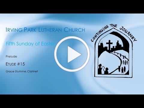 Irving Park Lutheran Church Worship May 10, 2020
