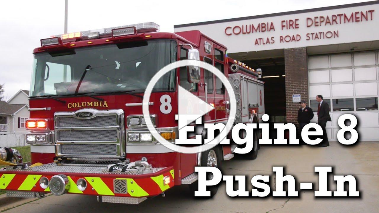 Columbia-Richland Fire Department Engine 8 Push-In