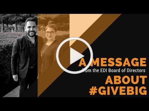 #GiveBig - A Message from the EDI Board of Directors