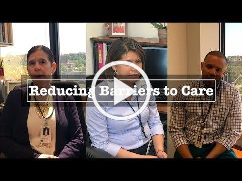 Reducing Barriers to Care